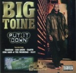 Big Toine - Put It Down