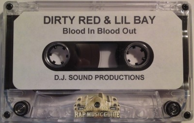 Dirty Red & Lil Bay - Blood In Blood Out