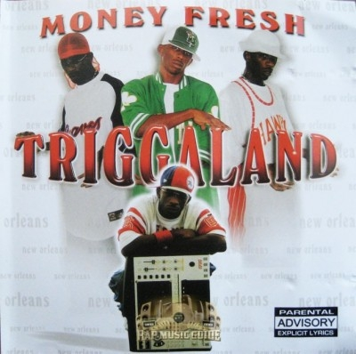 Money Fresh - Triggaland