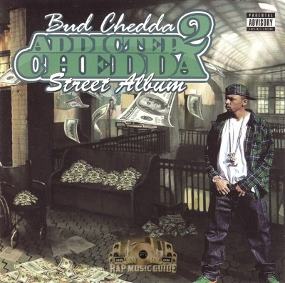 Bud Cheddah - Addicted 2 Cheddah