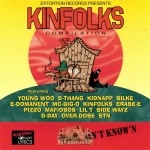 Extortion Records Presents - Kinfolks Compilation They Ain't Know'n