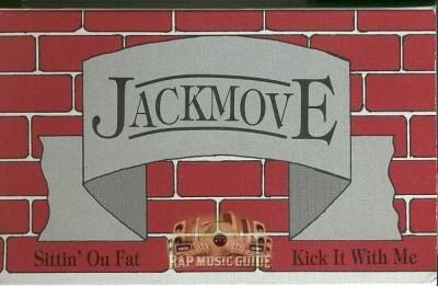 Jackmove - Sittin' On Fat - Kick It With Me