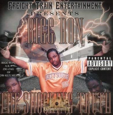 Bigg Ron - The Shocking Truth