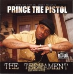 Prince The Pistol - The Testament
