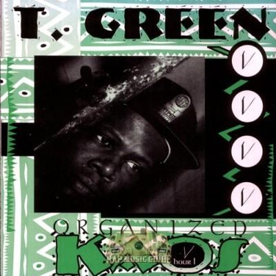 T. Green - Organized Kaos Hour 1
