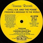 Chill E.B. And The Posse - Freedom / Dog Down Remix