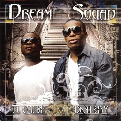 Dream Squad - I Get Money
