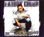 Fatboy Chubb - Tha Bad Guy