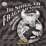 The Invisibl Skratch Piklz - The Shiggar Fraggar Show! Vol. 5
