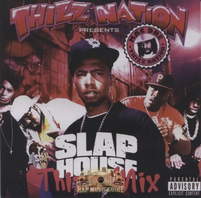 Thizz Nation Presents - Slap House: Thizz Mix