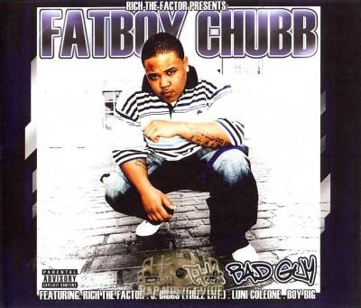 Fatboy Chubb - Tha Bad Guy