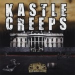 Kastle Creeps - Kastle Creeps