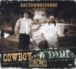 SactownRecordz Presents - Cowboy And A T.H.U.G.