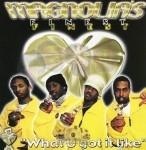 Magnolia's Finest - What U Got It Like