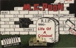 M.C. Pooh - Life Of A Criminal