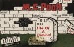 M.C. Pooh - Life Of A Criminal