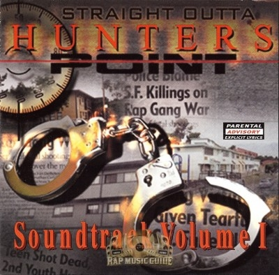 Straight Outta Hunters Point - Soundtrack Vol. 1