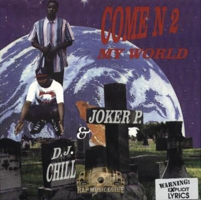 DJ Chill & Joker P. - Come N 2 My World