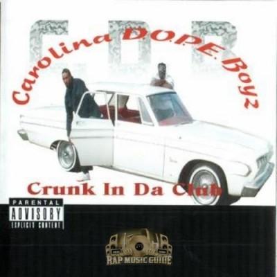 Carolina Dope Boyz - Crunk In Da Club