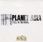 Planet Asia - Still in Training
