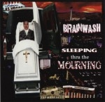 Brainwash - Sleeping Thru The Mourning