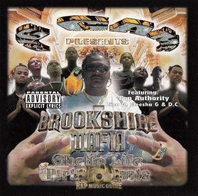 Brookshire Mafia - Ghetto Life Dirty Streets
