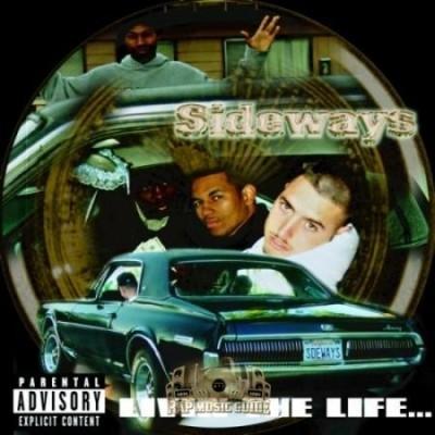 Sideways - Livin The Life