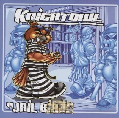 Mr. Knightowl - Jail Bird
