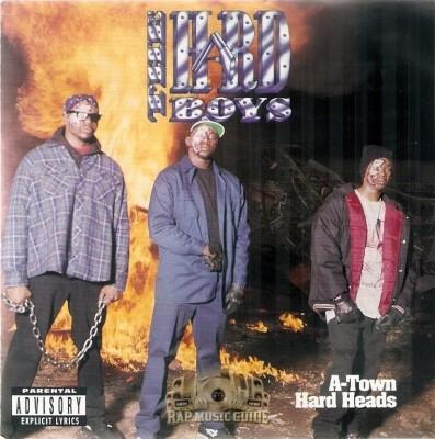 The Hard Boys - A-Town Hard Heads