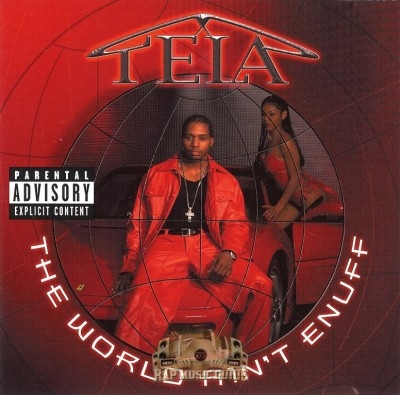 Tela - The World Ain't Enuff
