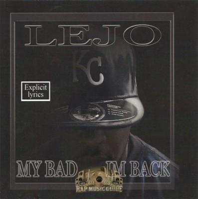 Lejo - My Bad....I'm Back