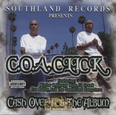 C.O.A. Click - Cash Over Ass The Album