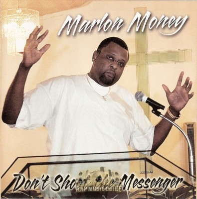 Marlon Money - Don't Shoot The Messenger