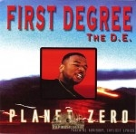First Degree The D.E. - Planet Zero