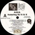 A.B.U. featuring DJ S & S - If U Believe In Thugs / Coma Esta