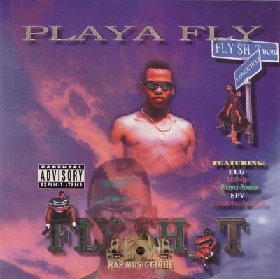 Playa Fly - Fly Shit