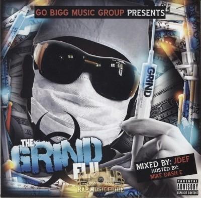 Go Bigg Music Group Presents - The Grind Flu