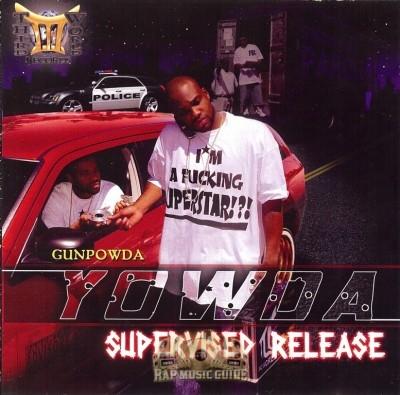 Gunpowda Yowda - Supervised Release