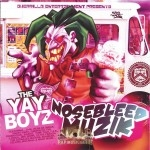 The Yay Boyz - Nosebleed Muzik