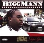 Bigg Mann - Shyne Tyme