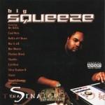 Big Squeeze - Tha Senator