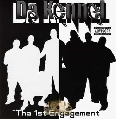 Da Kennel - Tha 1st Engagement