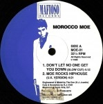 Morocco Moe - Don't Let No One Get You Down
