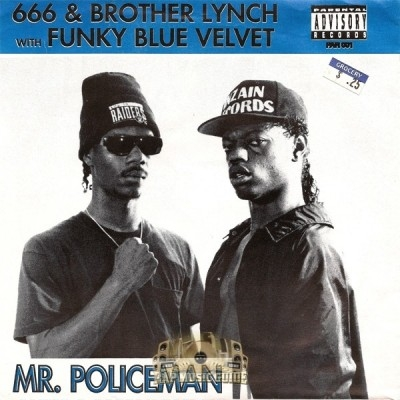 666 & Brother Lynch - Mr. Policeman