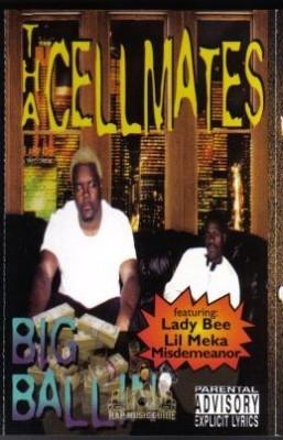 Tha Cellmates - Big Ballin