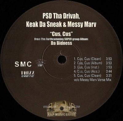 P.S.D. Tha Drivah, Keak Da Sneak, Messy Marv - Cus, Cus