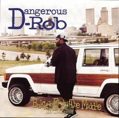 Dangerous Rob - Bakkk From The Middle