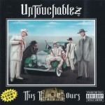 Untouchablez - This Thing Of Ours