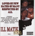Ill Matik - Loved By Few Hated By Many Respected By All