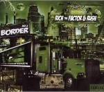 Rich & Rush - Black Border Brothers Mix 2